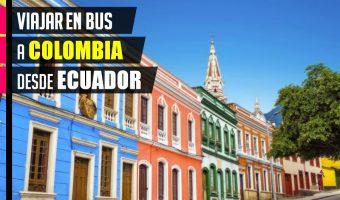Cómo viajar en bus a Colombia desde Ecuador