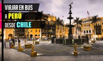 Viajar en bus a Perú desde Chile 2018